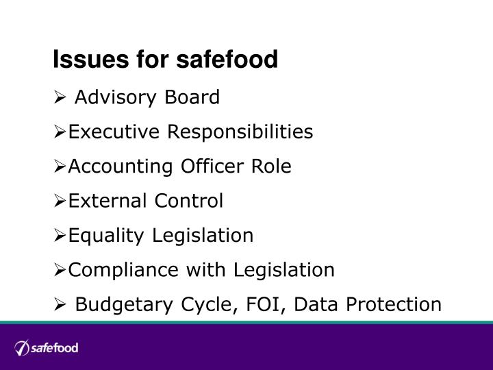 Issues for safefood