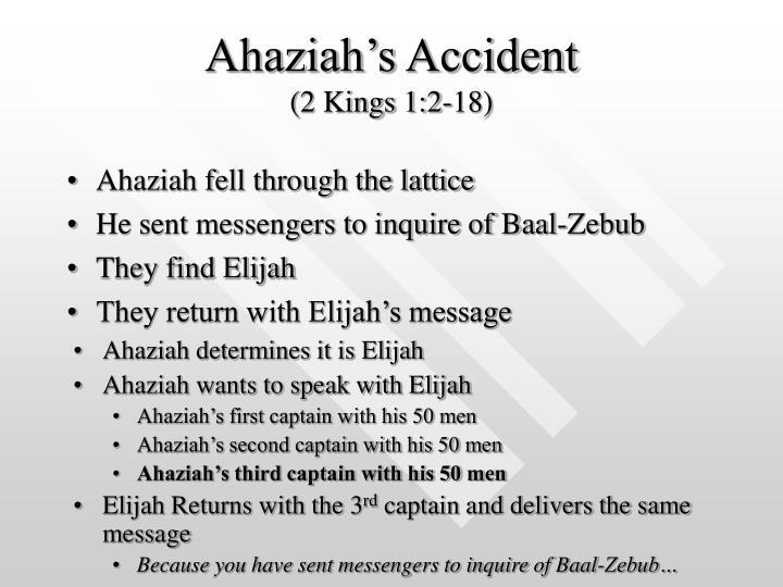 Ahaziah fell through the lattice