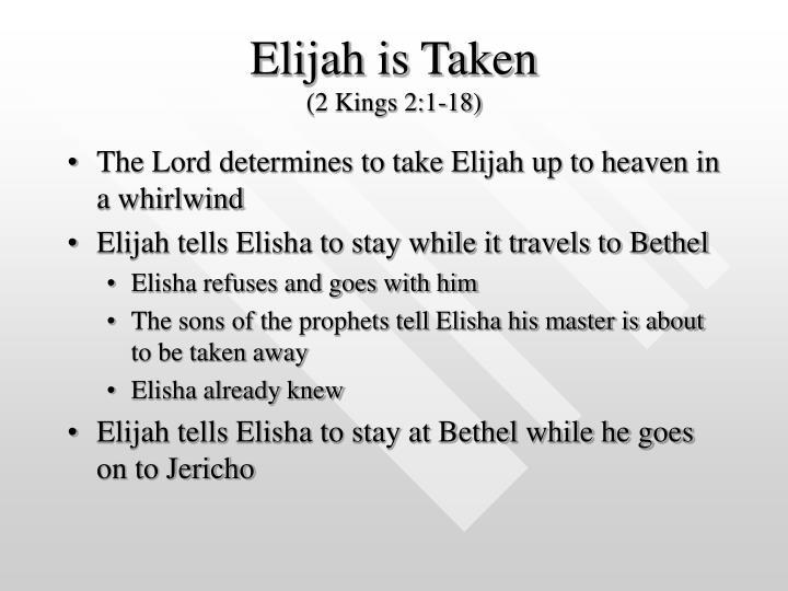 Elijah is Taken