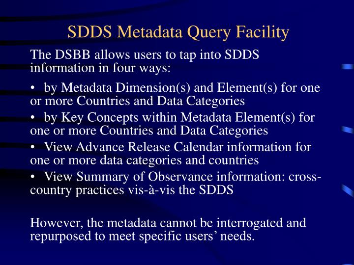 SDDS Metadata Query Facility