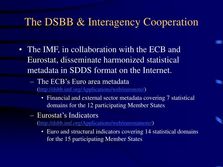 The dsbb interagency cooperation