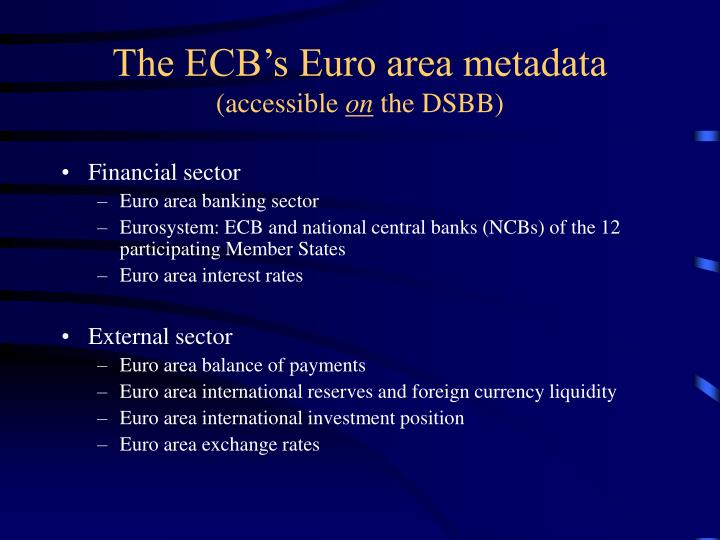 The ECB's Euro area metadata