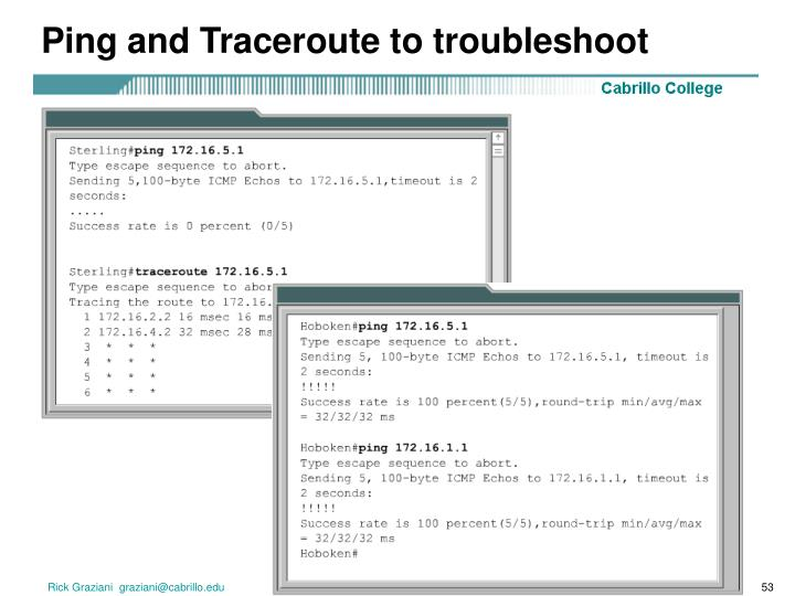 Ping and Traceroute to troubleshoot