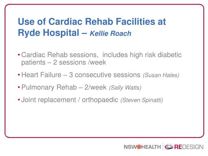 Use of Cardiac Rehab Facilities at