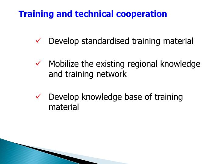 Training and technical cooperation