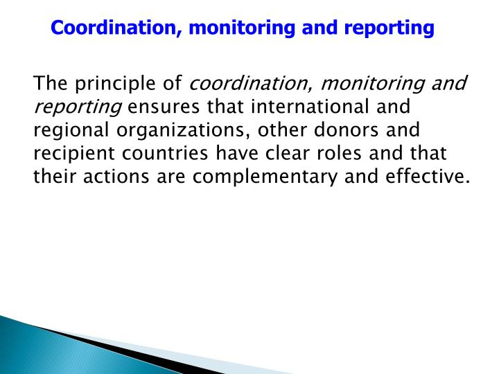 Coordination, monitoring and reporting