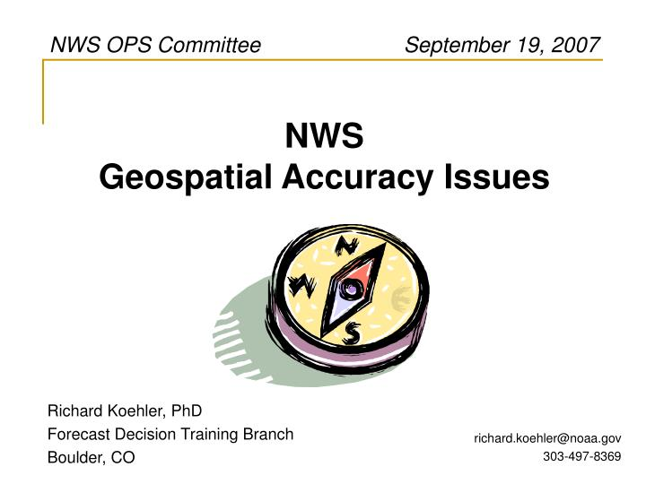 NWS OPS Committee                        September 19, 2007