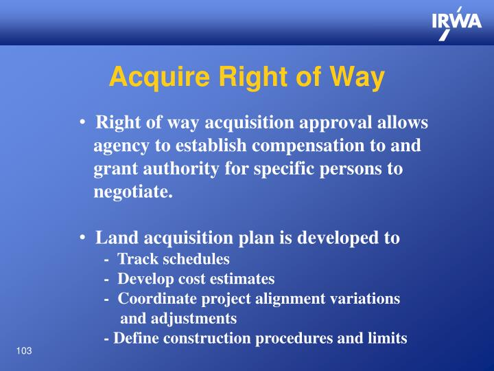Acquire Right of Way