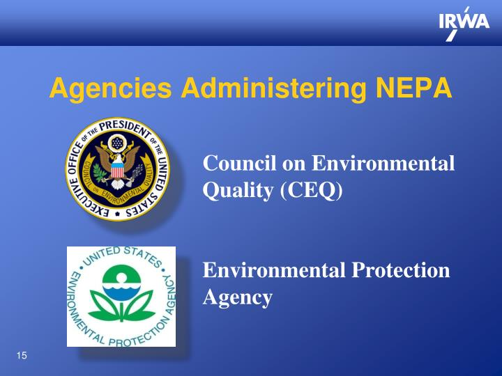 Agencies Administering NEPA