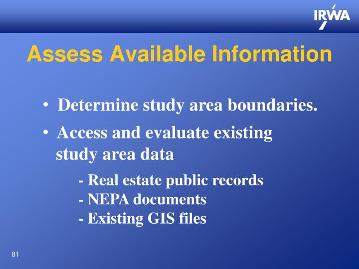 Assess Available Information