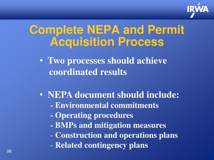 Complete NEPA and Permit Acquisition Process