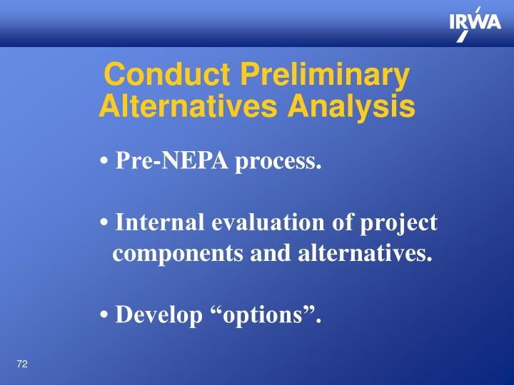 Conduct Preliminary
