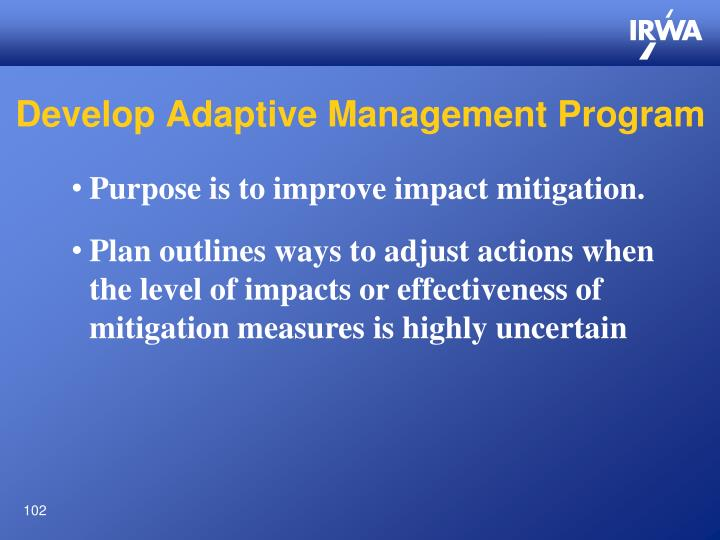 Develop Adaptive Management Program