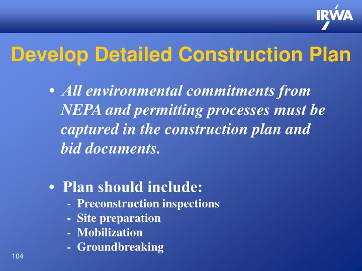 Develop Detailed Construction Plan