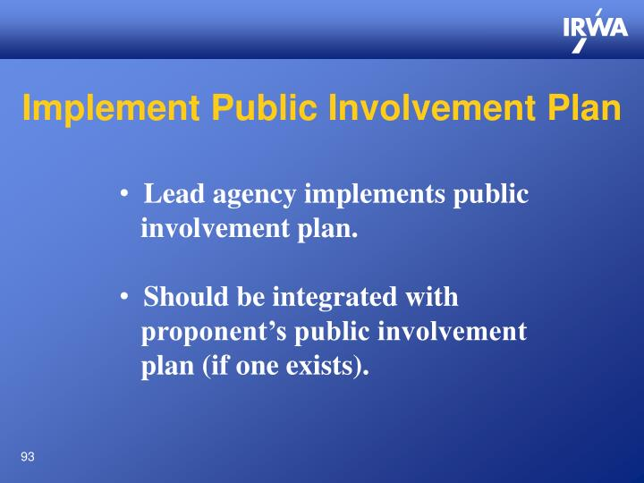 Implement Public Involvement Plan