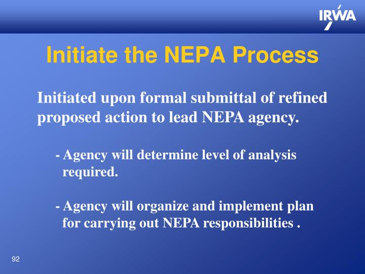 Initiate the NEPA Process