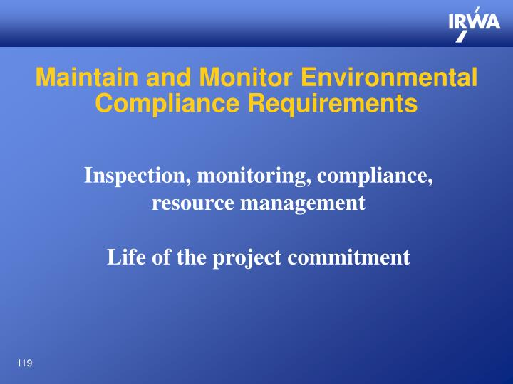 Maintain and Monitor Environmental Compliance Requirements
