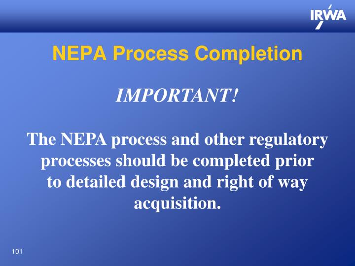 NEPA Process Completion