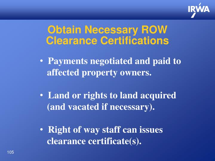 Obtain Necessary ROW