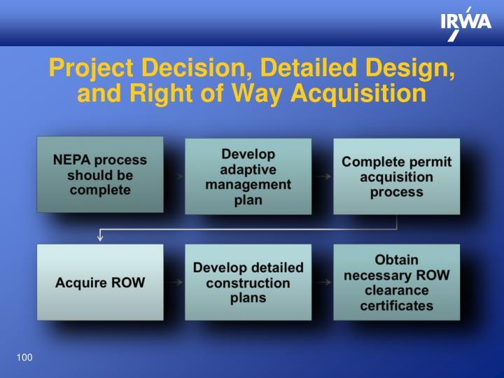 Project Decision, Detailed Design,