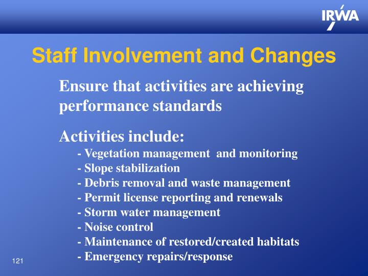 Staff Involvement and Changes
