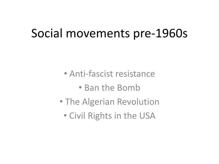 Social movements pre-1960s