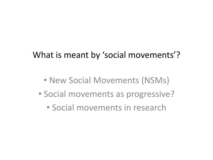 What is meant by 'social movements'?