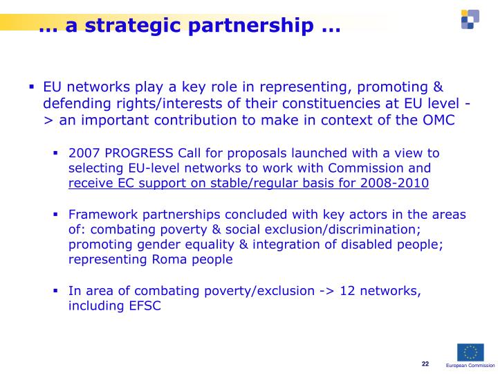 … a strategic partnership …