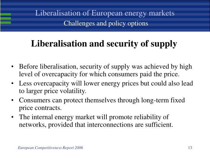 Liberalisation of European energy markets