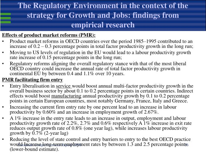 The Regulatory Environment in the context of the strategy for Growth and Jobs: findings from empirical research