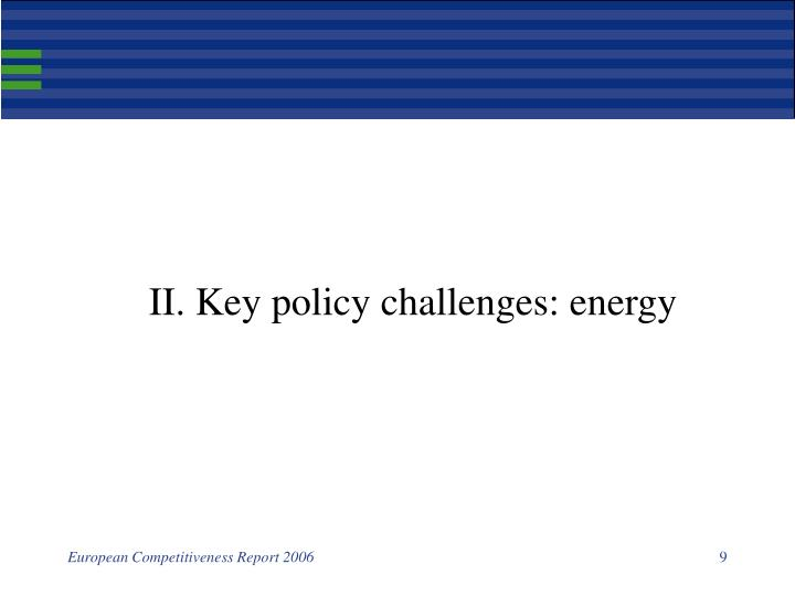 II. Key policy challenges: energy