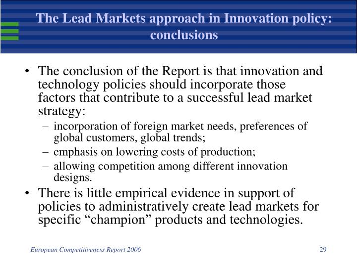 The Lead Markets approach in Innovation policy: conclusions