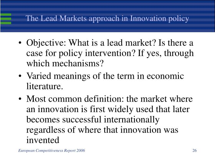 The Lead Markets approach in Innovation policy