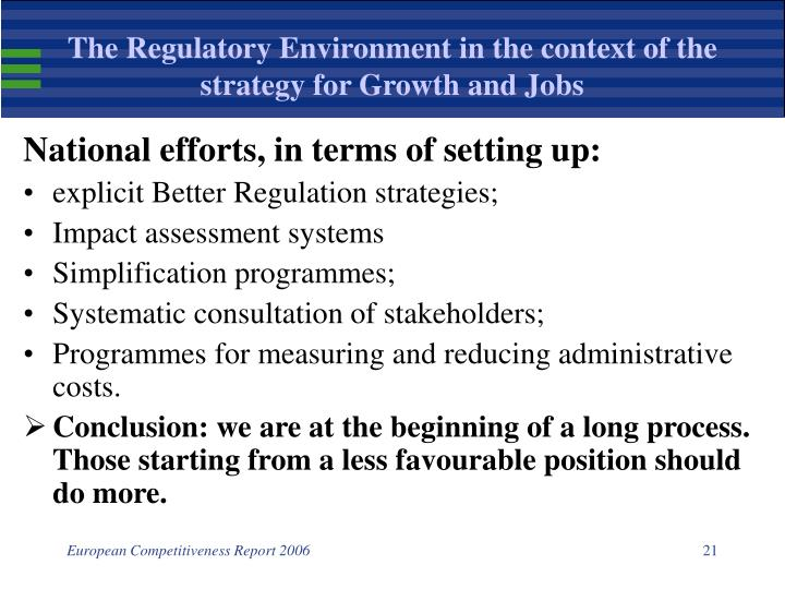The Regulatory Environment in the context of the strategy for Growth and Jobs