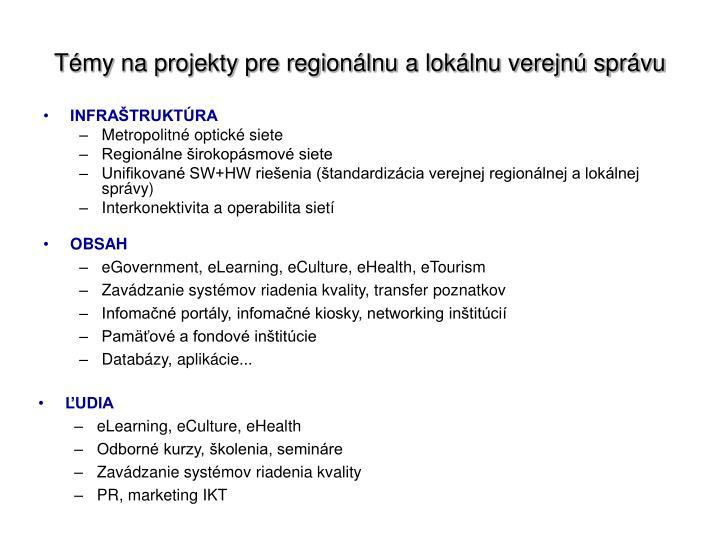 Témy na projekty pre regionálnu a lokálnu verejnú správu