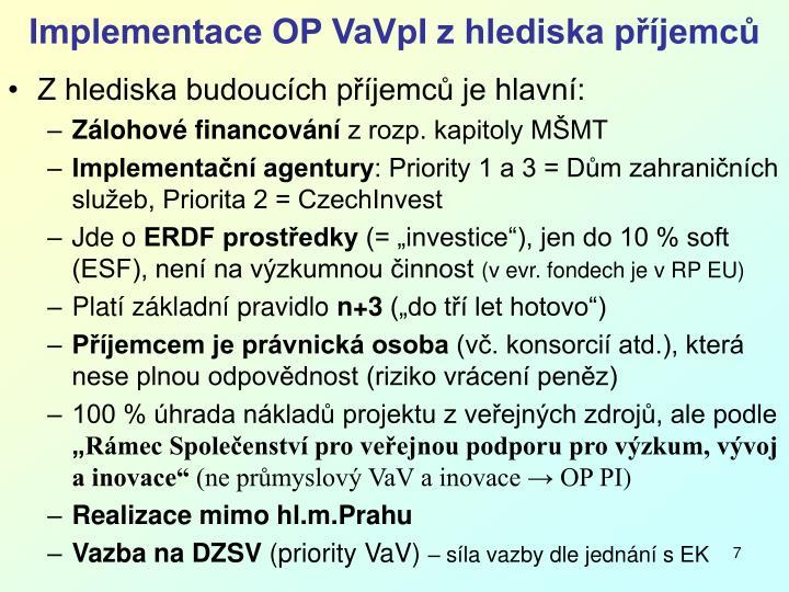 Implementace OP VaVpI z hlediska příjemců