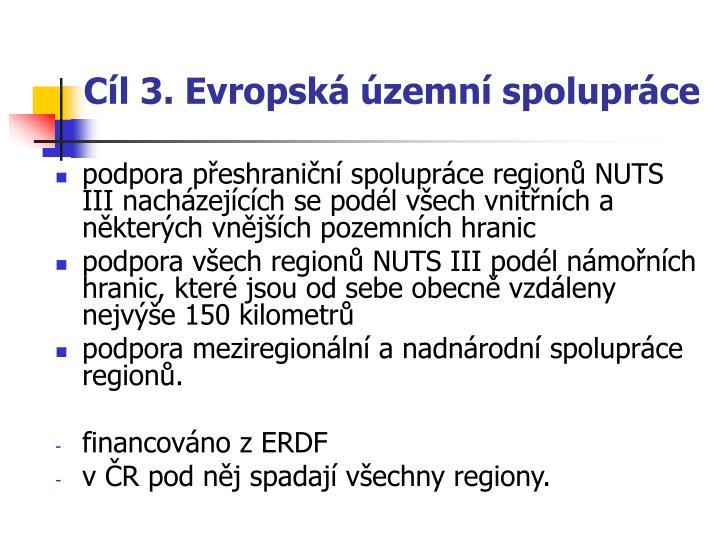 Cíl 3. Evropská územní spolupráce