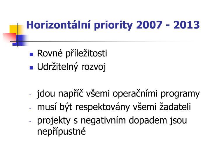 Horizontální priority 2007 - 2013