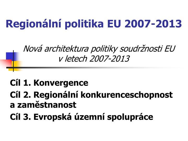Regionální politika EU 2007-2013