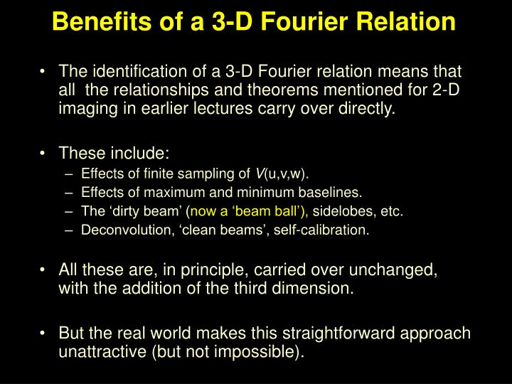 Benefits of a 3-D Fourier Relation