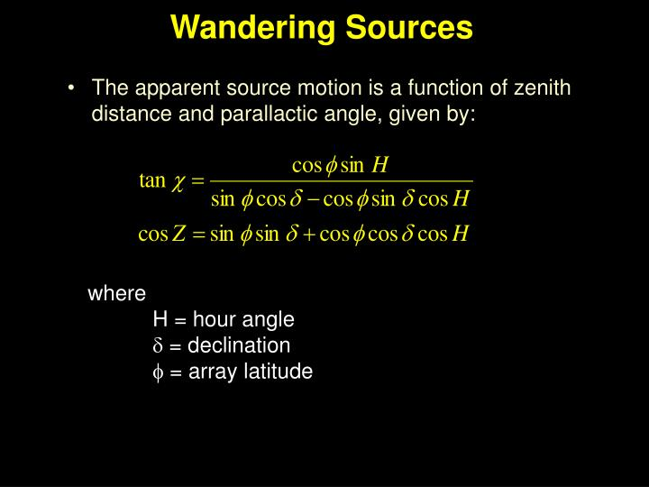 Wandering Sources