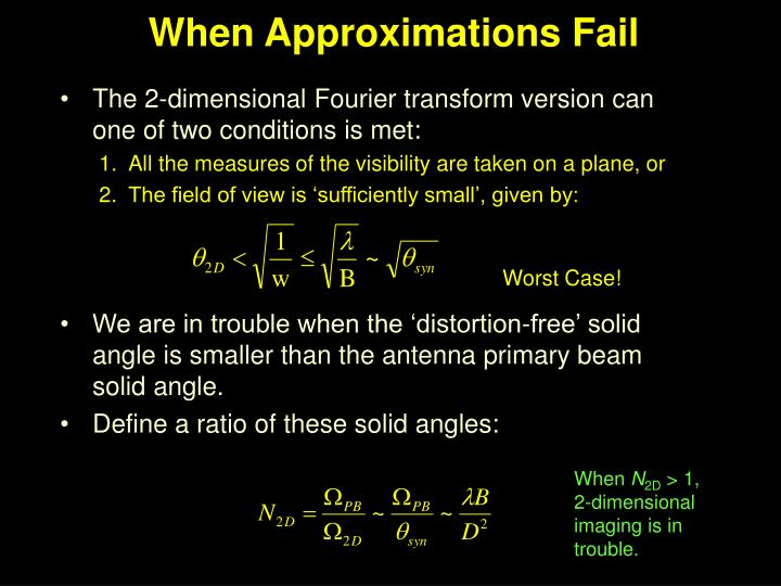 When Approximations Fail