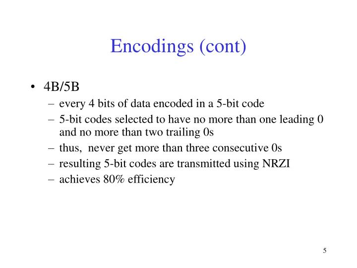 Encodings (cont)