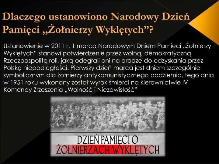 """Dlaczego ustanowiono Narodowy Dzień Pamięci ,,Żołnierzy Wyklętych""""?"""