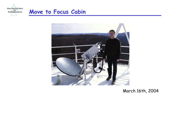 Move to Focus Cabin