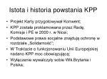 istota i historia powstania kpp1