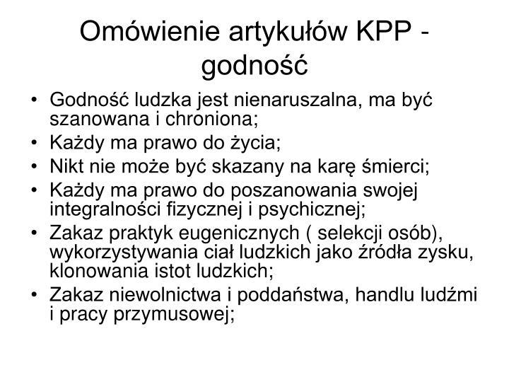 Omówienie artykułów KPP - godność
