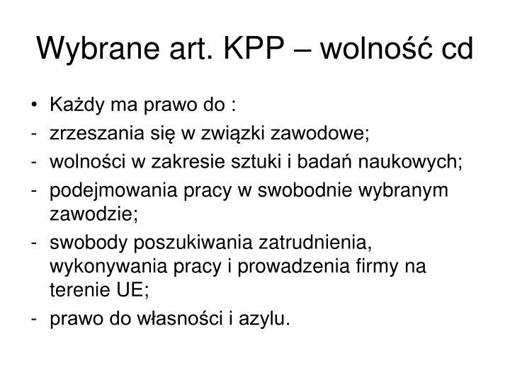 Wybrane art. KPP – wolność cd
