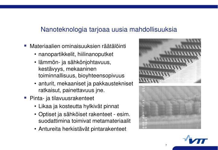 Nanoteknologia tarjoaa uusia mahdollisuuksia