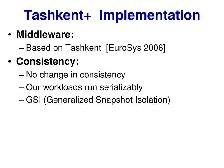 Tashkent+  Implementation